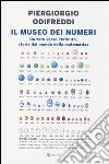 Il museo dei numeri. Da zero verso l'infinito, storie dal mondo della matematica libro