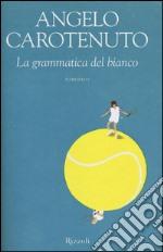 La grammatica del bianco libro