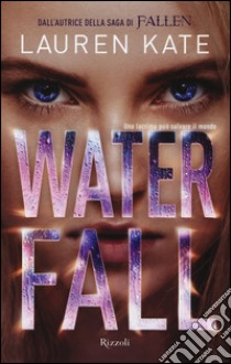 Waterfall libro di Kate Lauren