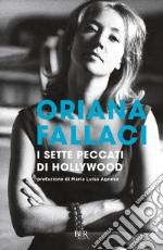 I sette peccati di Hollywood prodotto di Fallaci Oriana