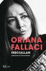 Insciallah prodotto di Fallaci Oriana