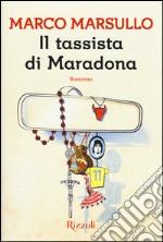 Il tassista di Maradona libro
