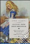 Alice nel paese delle meraviglie-Attraverso lo specchio e quello che Alice vi trovò. Ediz. illustrata libro di Carroll Lewis; Gardner M. (cur.)