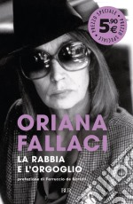 La rabbia e l'orgoglio prodotto di Fallaci Oriana