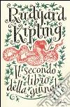 Il secondo libro della giungla libro di Kipling Rudyard