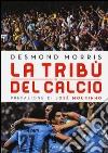 La tribù del calcio libro