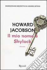 Il mio nome è Shylock libro