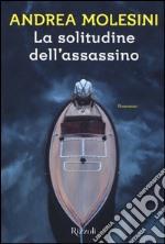 La solitudine dell'assassino libro