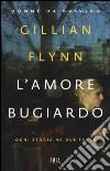 L'amore bugiardo libro