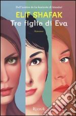 Tre figlie di Eva libro