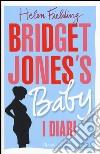 Bridget Jones's baby. I diari libro