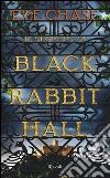 Il segreto di Black Rabbit Hall libro