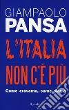 L'Italia non c'è più libro