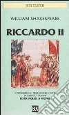 Riccardo II. Testo inglese a fronte libro