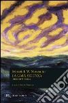 La gaia scienza-Idilli di Messina libro di Nietzsche Friedrich