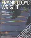 Frank Lloyd Wright. Maestro dell'architettura contemporanea libro