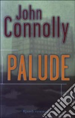 Palude libro di Connolly John