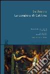 La congiura di Catilina. Testo latino a fronte libro di Sallustio C. Crispo