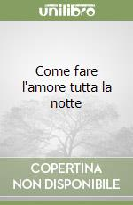 come fate l amore fare l amore hot