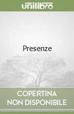 PRESENZE libro di Strieber Whitley