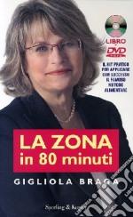 La Zona in 80 minuti. Con DVD libro