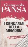 I gendarmi della memoria libro