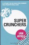 Super crunchers libro