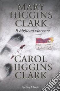 MARY HIGGINS CLARK CAROL HIGGINS CLARK