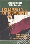 Testamento di un anticomunista libro