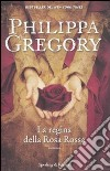 La Regina della rosa rossa libro
