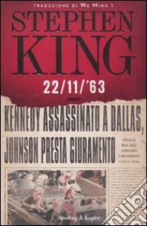 22/11/'63 libro di King Stephen