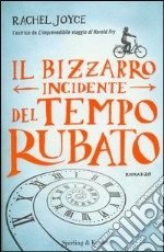 Il bizzarro incidente del tempo rubato libro