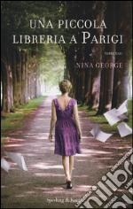 Una piccola libreria a Parigi libro