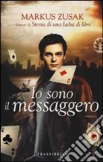 Io sono il messaggero libro