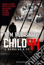Il bambino numero 44 libro