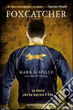 Foxcatcher libro