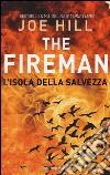 L'isola della salvezza. The Fireman libro