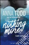 Cuori confusi. Nothing more. Vol. 2 libro