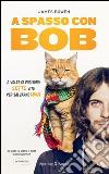 A spasso con Bob libro
