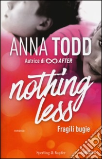 Nothing less libro di Todd Anna