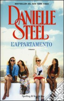 L'appartamento libro di Steel Danielle