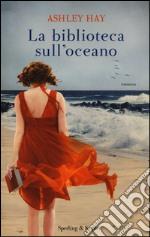 La biblioteca sull'oceano libro
