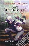 Assassin's Creed. Last descendants. La tomba dei Khan. Ediz. illustrata. Vol. 2 libro