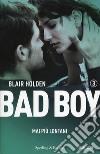 Mai più lontani. Bad boy. Vol. 3 libro