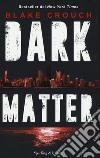 Dark matter libro