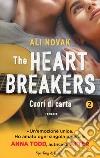 Cuori di carta. The Heartbreakers. Vol. 2 libro