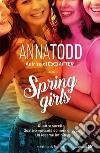 The spring girls libro