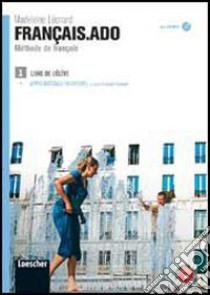 LEONARD FRANCAIS.ADO V. 1 ELEVE+APPRENT+MP3 libro di Leonard Madeleine
