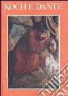 Koch e Dante. Catalogo (Torre de' Passeri, 1988). Ediz. illustrata libro