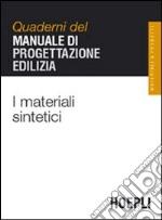 I materiali sintetici libro
